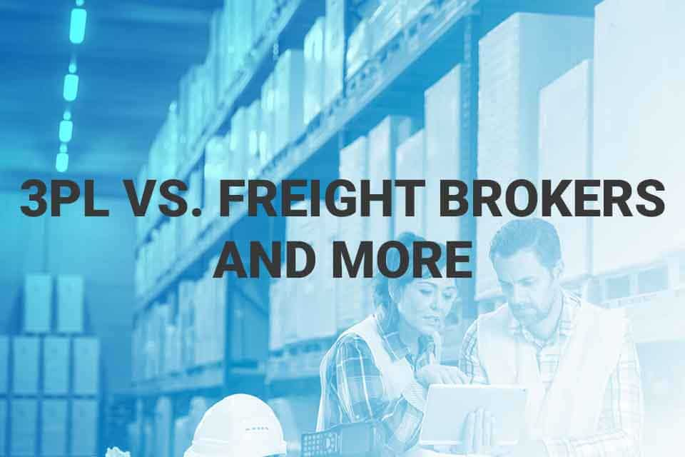 3PL vs Freight Brokers