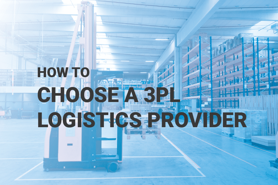 how to choose a 3PL logistics provider